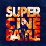 super cine battle
